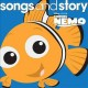 Cover for Songs and story. Finding Nemo