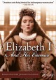 Cover for Elizabeth I and her enemies. Series 1