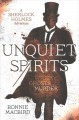 Cover for Unquiet spirits: a Sherlock Holmes adventure