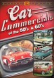 Cover for Car commercials of the 50's & 60's.