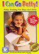 Cover for I can go potty!: potty training for boys and girls