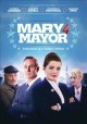 Cover for Mary 4 mayor