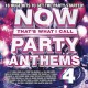 Cover for Now that's what I call party anthems. 4.
