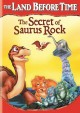 Cover for The land before time. The secret of saurus rock