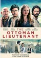 Cover for The Ottoman lieutenant
