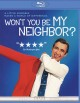 Cover for Won't you be my neighbor?