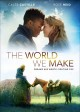 Cover for The World We Make