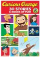 Cover for Curious George: 30 stories.