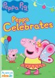 Cover for Peppa Pig. Peppa celebrates.