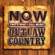 Cover for NOW that's what I call music!. Outlaw country.