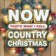 Cover for Now That's What I Call Country Christmas