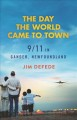 Cover for The day the world came to town: 9/11 in Gander, Newfoundland