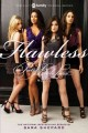 Cover for Flawless: a pretty little liars novel