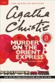 Cover for Murder on the Orient Express: a Hercule Poirot mystery