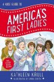 Cover for A kids' guide to America's first ladies