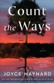 Cover for Count the ways: a novel