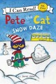 Cover for Pete the cat: snow daze