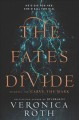 Cover for The Fates Divide