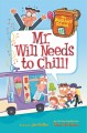 Cover for Mr. Will Needs to Chill!