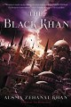 Cover for The Black khan: book two of the Khorasan Archives