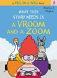 Cover for What This Story Needs Is a Vroom and a Zoom