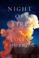 Cover for Night of fire: a novel