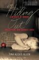 Cover for Hiding out: a memoir of drugs, deception, and double lives