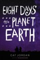 Cover for Eight days on planet Earth