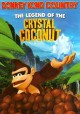 Cover for The legend of the crystal coconut
