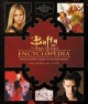 Cover for Buffy the Vampire Slayer encyclopedia: the ultimate guide to the Buffyverse