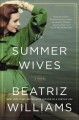 Cover for The Summer wives: a novel