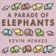 Cover for A parade of elephants