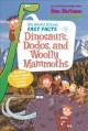 Cover for Dinosaurs, Dodos, and Woolly Mammoths