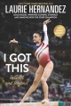 Cover for I Got This: To Gold and Beyond
