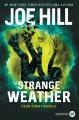 Cover for Strange weather: four short novels [Large Print]