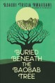 Cover for Buried Beneath the Baobab Tree