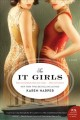Cover for The It Girls