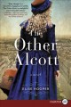 Cover for The other alcott [Large Print]