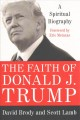 Cover for The faith of Donald J. Trump: a spiritual biography