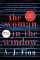 Cover for The woman in the window: a novel [Large Print]
