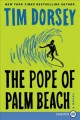Cover for The pope of Palm Beach: a novel