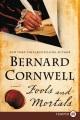 Cover for Fools and mortals: a novel [Large Print]