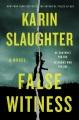 Cover for False witness: a novel