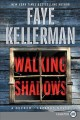 Cover for Walking shadows [Large Print]