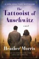 Cover for The tattooist of Auschwitz: a novel