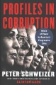 Cover for Profiles in corruption: abuse of power by America's progressive elite