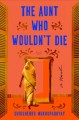 Cover for The aunt who wouldn't die: a novel