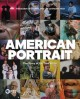 Cover for American portrait: the story of us, told by us