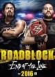 Cover for WWE Roadblock. 2016, end of the line.