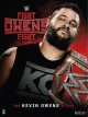 Cover for WWE Fight Owens Fight: The Kevin Owens Story